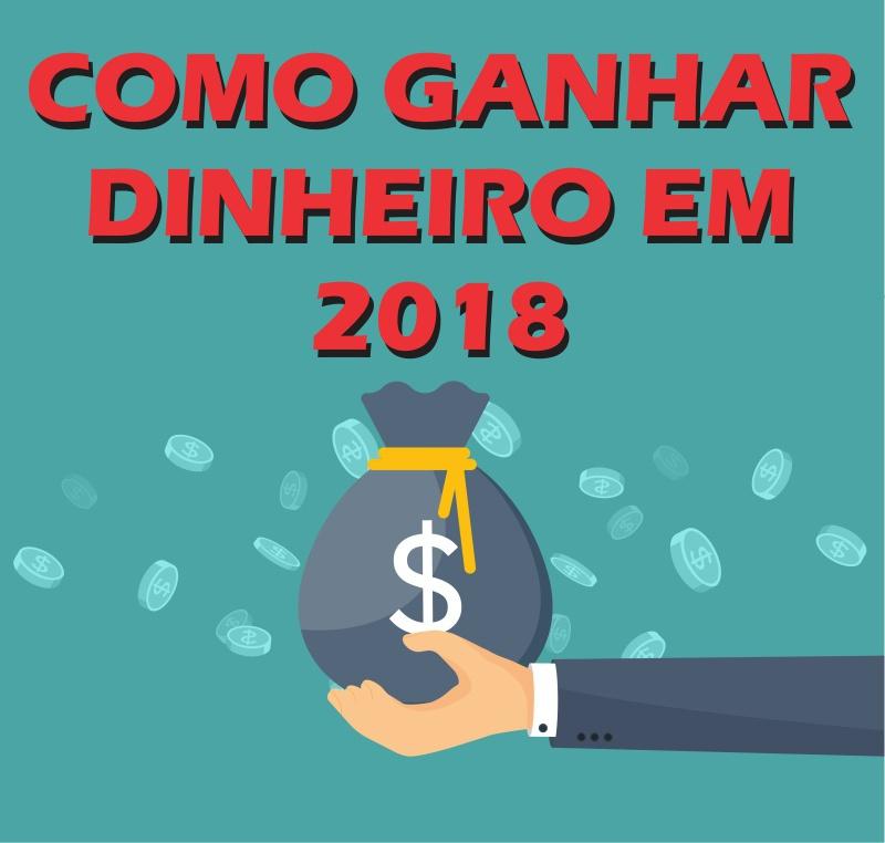 Como Ganhar Dinheiro Online  2018 - Dicas Grátis