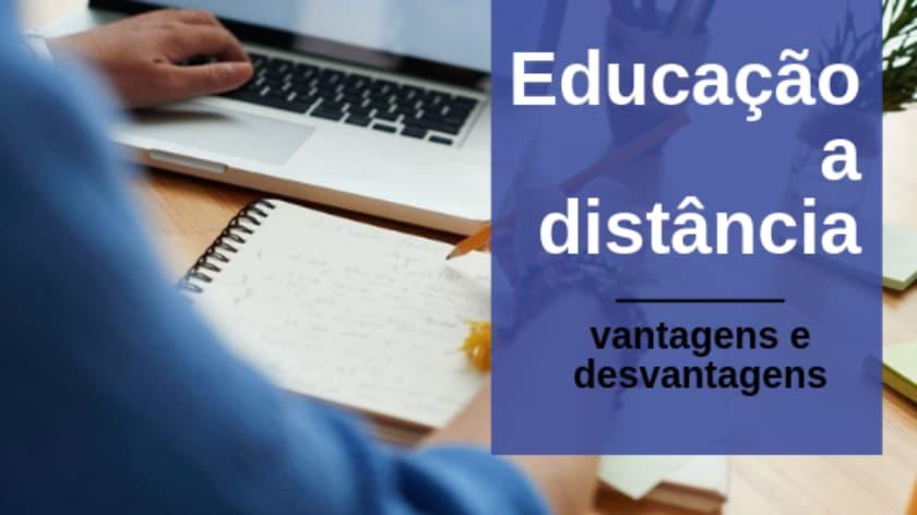 Vantagens e Desvantagens da Educação a Distância – Notícias Concursos